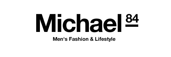 Michael 84 - Men's Fashion & Lifestyle Blog