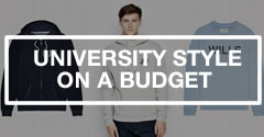 University Style Tips On A Budget For Guys